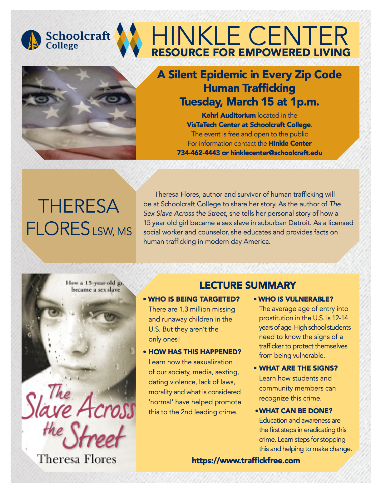 Tuesday, 3/15 at 1 p.m. in the Kehrl Auditorium, Schoolcraft College will host a presentation by Theresa Flores.